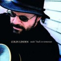 Colin Linden Easin' Back To Tennessee