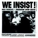 Max Roach We Insist!