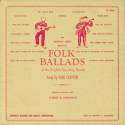 Paul Clayton Folk Ballads of the English Speaking World