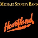 Michael Stanley Band Heartland