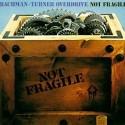 Bachman-Turner Overdrive Not Fragile