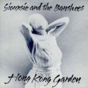 Siouxsie and the Banshees Hong Kong Garden