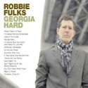 Robbie Fulks Georgia Hard