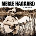 Merle Haggard If I Could Only Fly