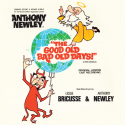 Anthony Newley The Good Old Bad Old Days