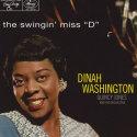 "Dinah Washington The Swingin' Miss ""D"""