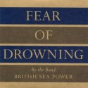 British Sea Power Fear Of Drowning