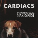 Cardiacs All That Glitters Is A Mares Nest