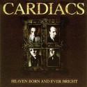 Cardiacs Heaven Born And Ever Bright