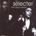 The Selecter The Happy Album
