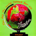X-Ray Spex The Day The World Turned Day-Glo