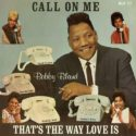 Bobby Bland Call On Me