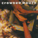 Crowded House Fall At Your Feet