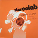 Stereolab Margerine Eclipse