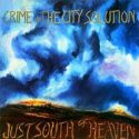 Crime and the City Solution Just South Of Heaven