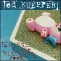 Ed Kuepper A King In The Kindness Room