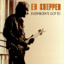 Ed Kuepper Everybody's Got To