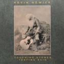 Kevin Hewick Touching Stones Tasting Rain
