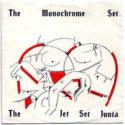 The Monochrome Set The Jet Set Junta