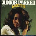 Junior Parker Like It Is