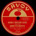 Johnny Otis Quintette Double Crossing Blues