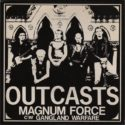 The Outcasts Magnum Force