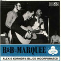 Alexis Korner's Blues Incorporated R&B From The Marquee
