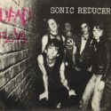 Dead Boys Sonic Reducer