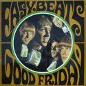 The Easybeats Good Friday