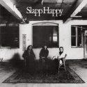 Slapp Happy Slapp Happy
