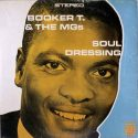 Booker T. & the M.G.'s Soul Dressing