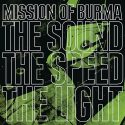 Mission of Burma The Sound The Speed The Light