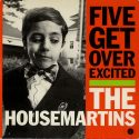 The Housemartins Five Get Over Excited