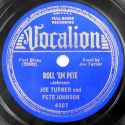 Big Joe Turner Roll 'Em Pete