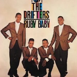 The Drifters Ruby Baby