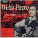 Webb Pierce The Wondering Boy