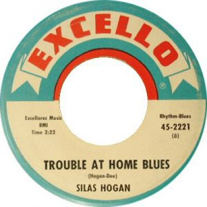 Silas Hogan Trouble At Home Blues