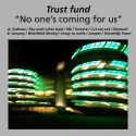 Trust Fund No one's coming for us