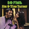 Ike & Tina Turner So Fine