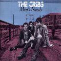 The Cribs Men's Needs
