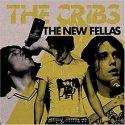 The Cribs The New Fellas