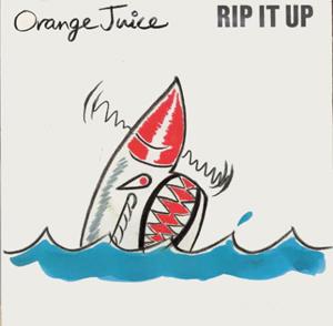 Orange Juice Rip It Up (single)