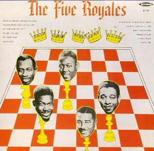 """The """"5"""" Royales The Five Royales"""