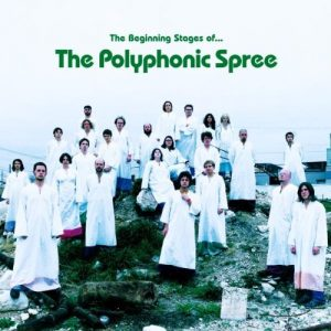 The Polyphonic Spree The Beginning Stages of ...