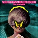 The Polyphonic Spree Yes It's True