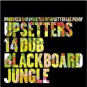 Upsetters Blackboard Jungle