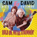 David Grisman Hold On, We're Strummin'